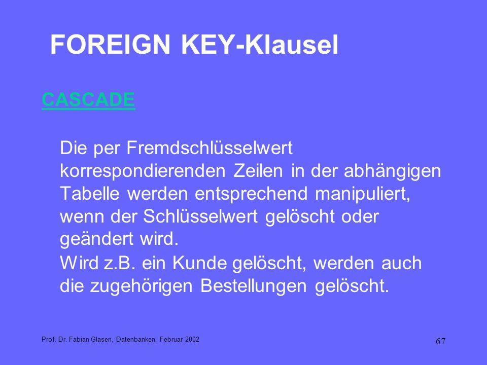FOREIGN KEY-Klausel CASCADE