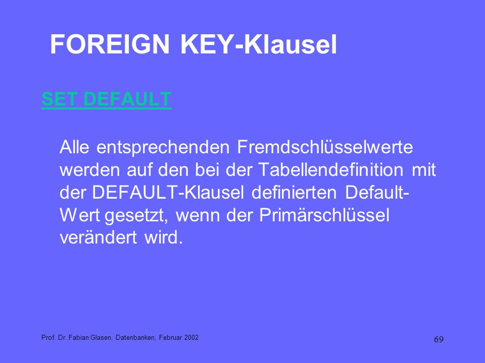 FOREIGN KEY-Klausel SET DEFAULT