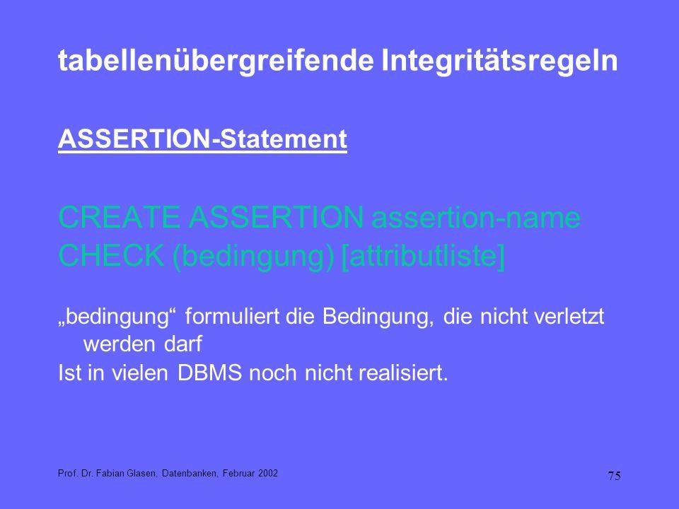tabellenübergreifende Integritätsregeln