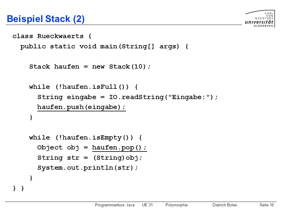 Beispiel Stack (2) class Rueckwaerts {
