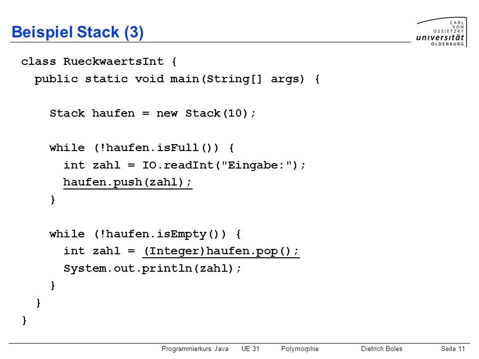 Beispiel Stack (3) class RueckwaertsInt {
