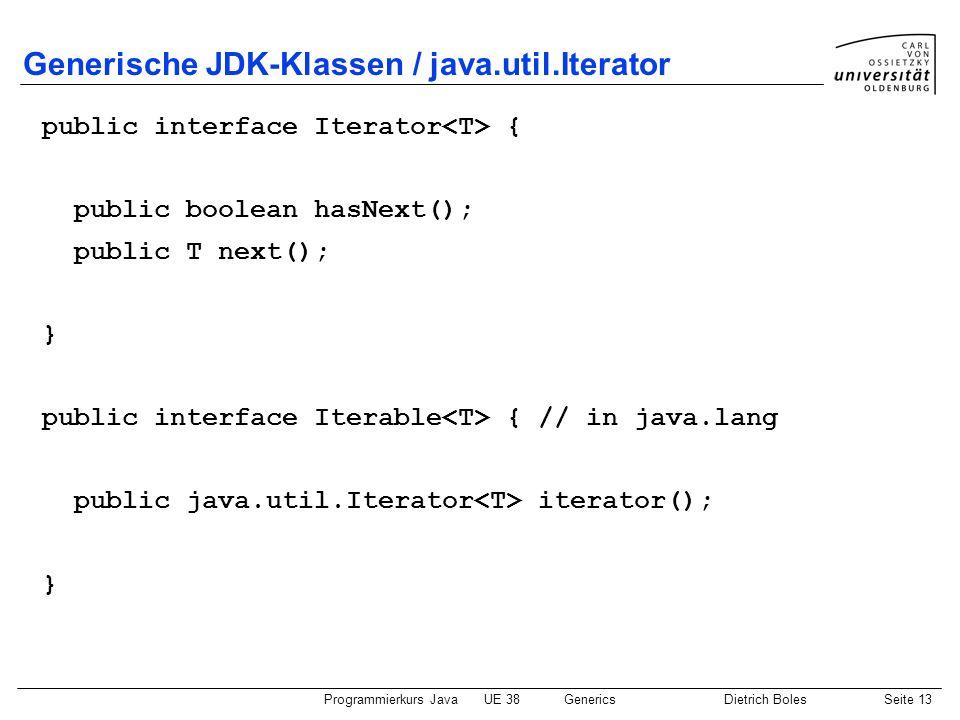Generische JDK-Klassen / java.util.Iterator