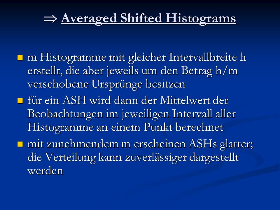  Averaged Shifted Histograms