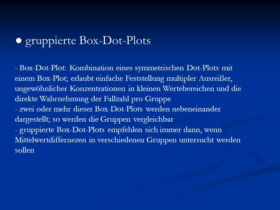 ● gruppierte Box-Dot-Plots