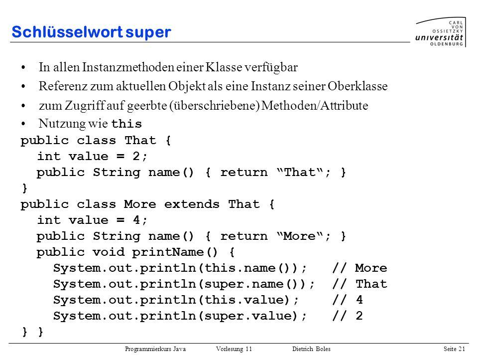 Schlüsselwort super In allen Instanzmethoden einer Klasse verfügbar