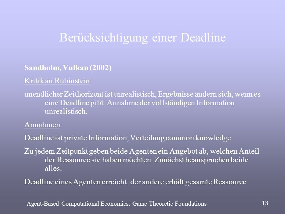 Berücksichtigung einer Deadline