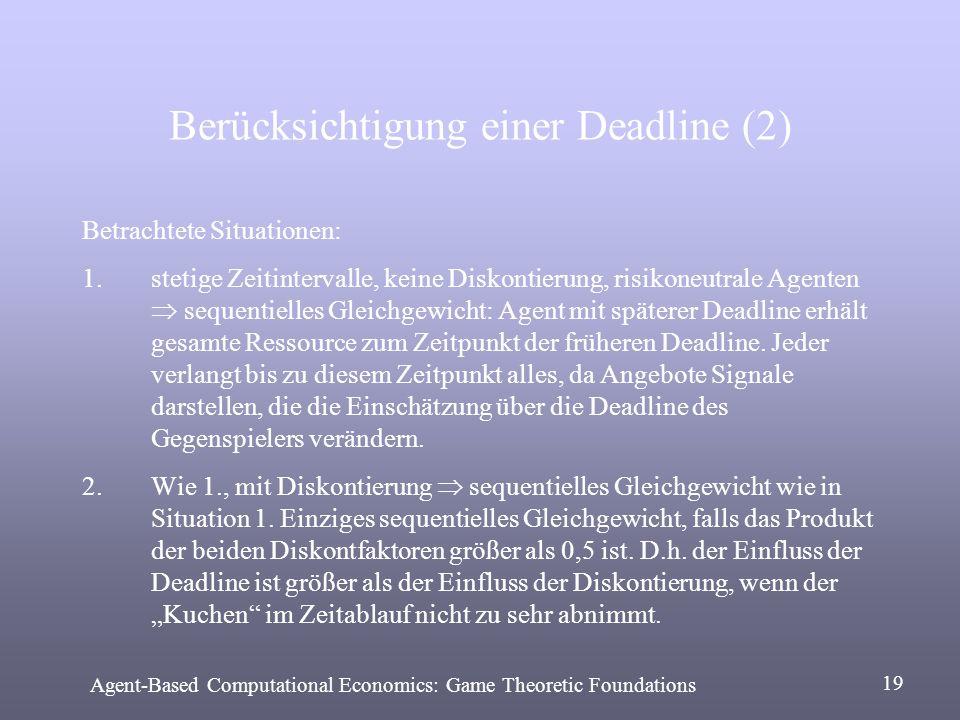 Berücksichtigung einer Deadline (2)