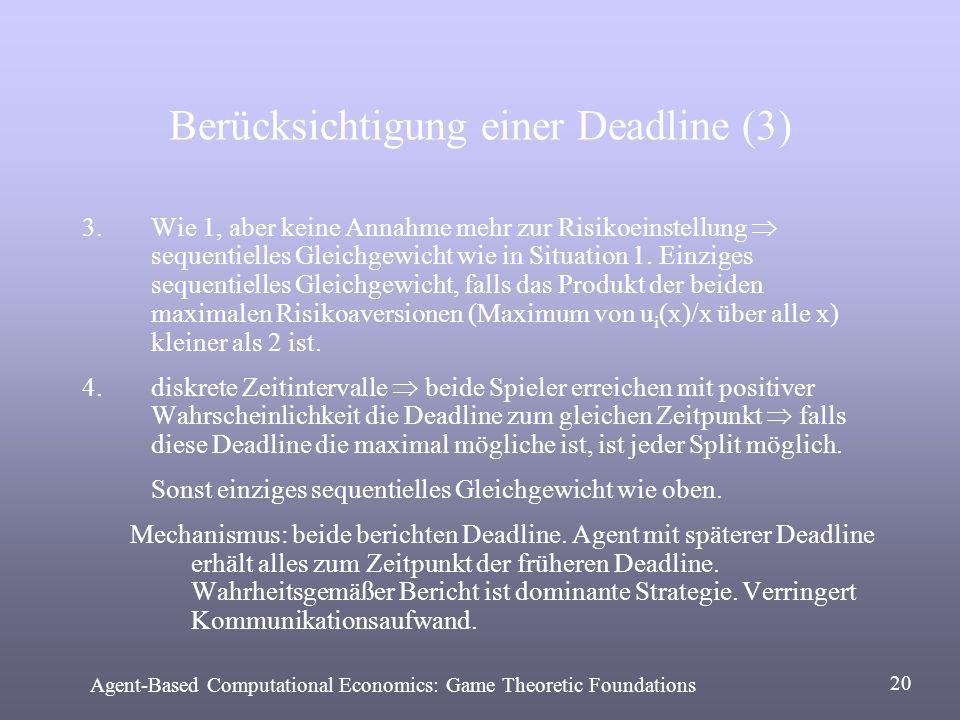Berücksichtigung einer Deadline (3)