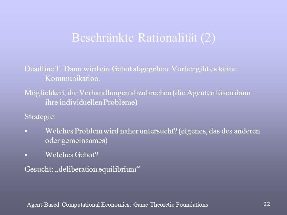 Beschränkte Rationalität (2)