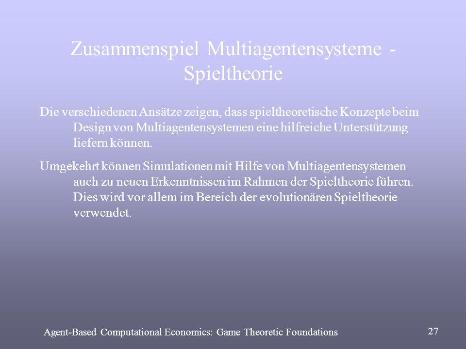 Zusammenspiel Multiagentensysteme - Spieltheorie