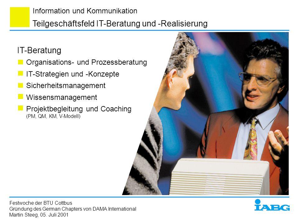 Teilgeschäftsfeld IT-Beratung und -Realisierung