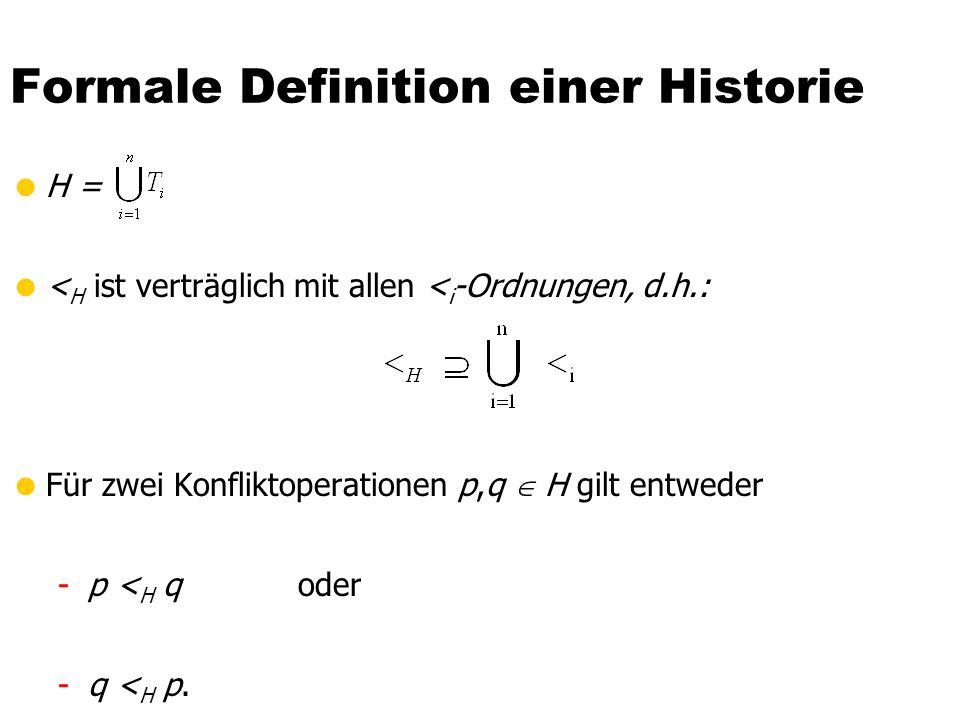 Formale Definition einer Historie