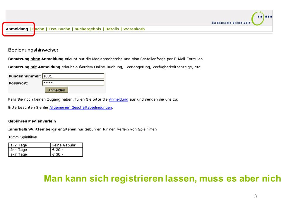Man kann sich registrieren lassen, muss es aber nicht!