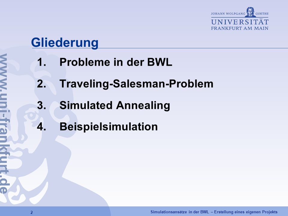 Gliederung Probleme in der BWL Traveling-Salesman-Problem