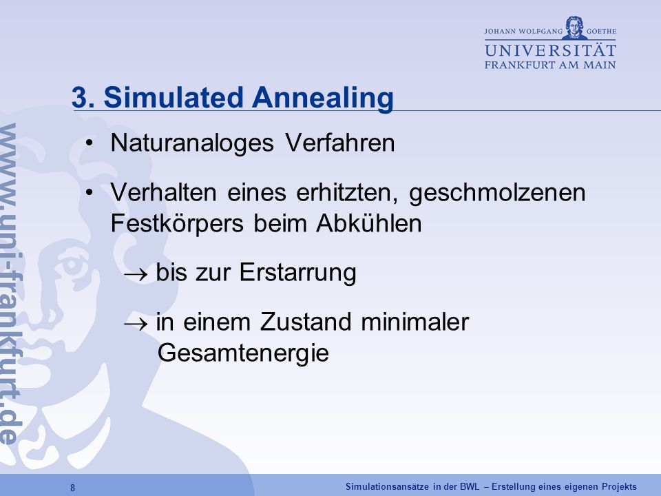 3. Simulated Annealing Naturanaloges Verfahren