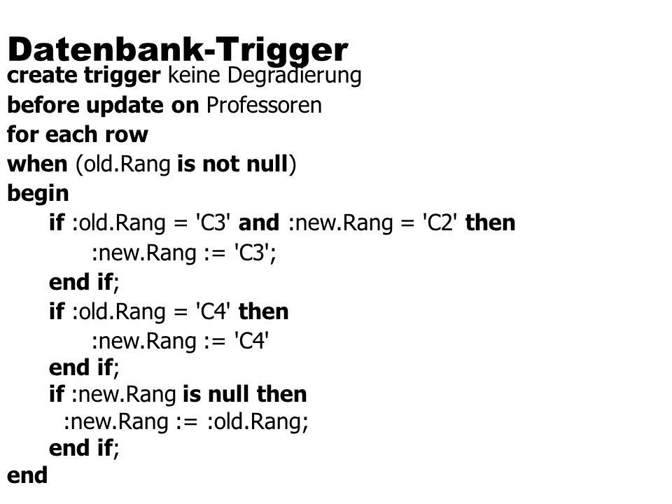 Datenbank-Trigger create trigger keine Degradierung