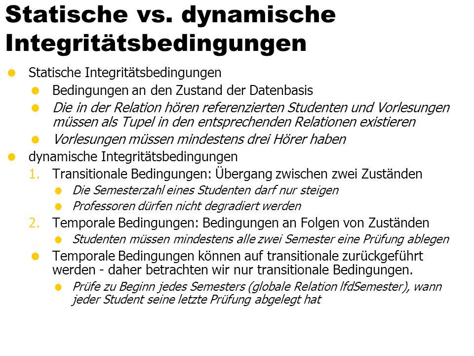 Statische vs. dynamische Integritätsbedingungen