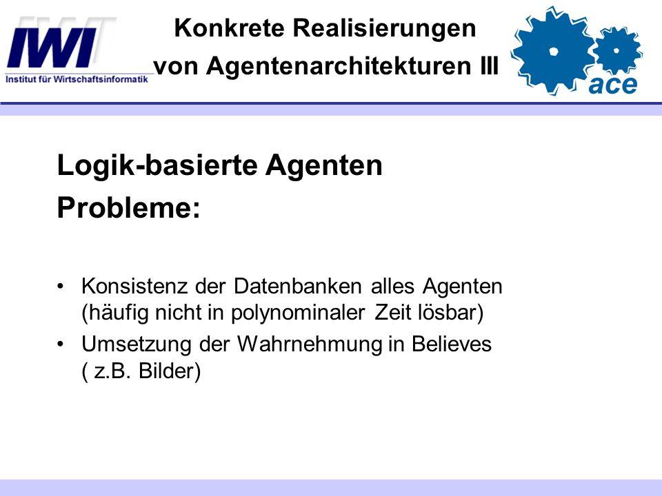 Konkrete Realisierungen von Agentenarchitekturen III