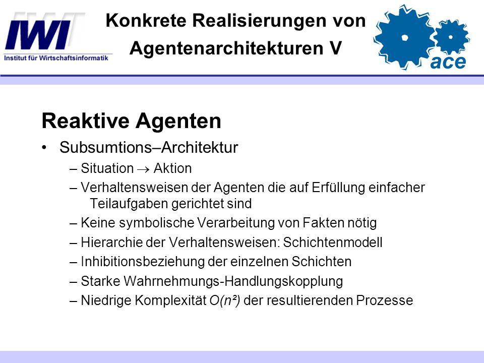 Konkrete Realisierungen von Agentenarchitekturen V