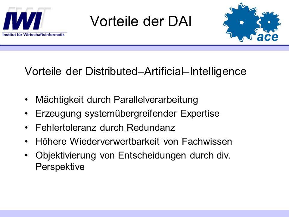Vorteile der DAI Vorteile der Distributed–Artificial–Intelligence
