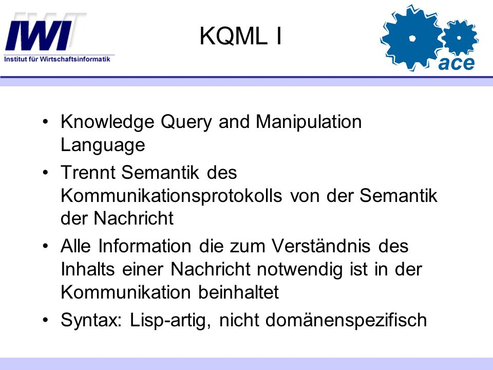 KQML I Knowledge Query and Manipulation Language