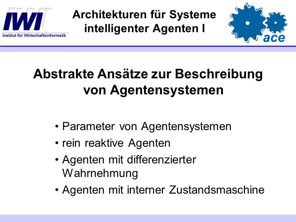 Architekturen für Systeme intelligenter Agenten I