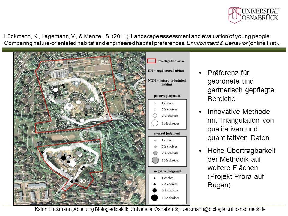 Präferenz für geordnete und gärtnerisch gepflegte Bereiche