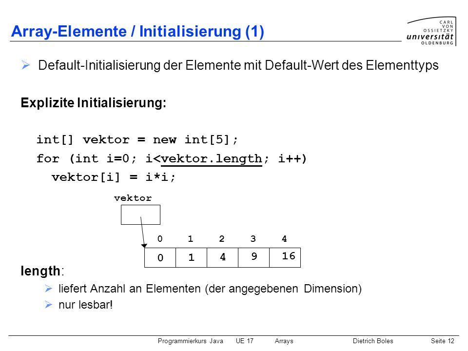 Array-Elemente / Initialisierung (1)