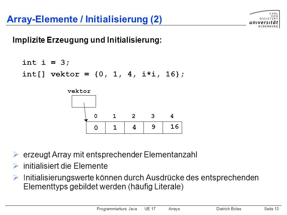 Array-Elemente / Initialisierung (2)