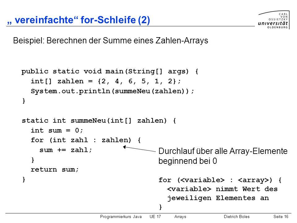 """ vereinfachte for-Schleife (2)"