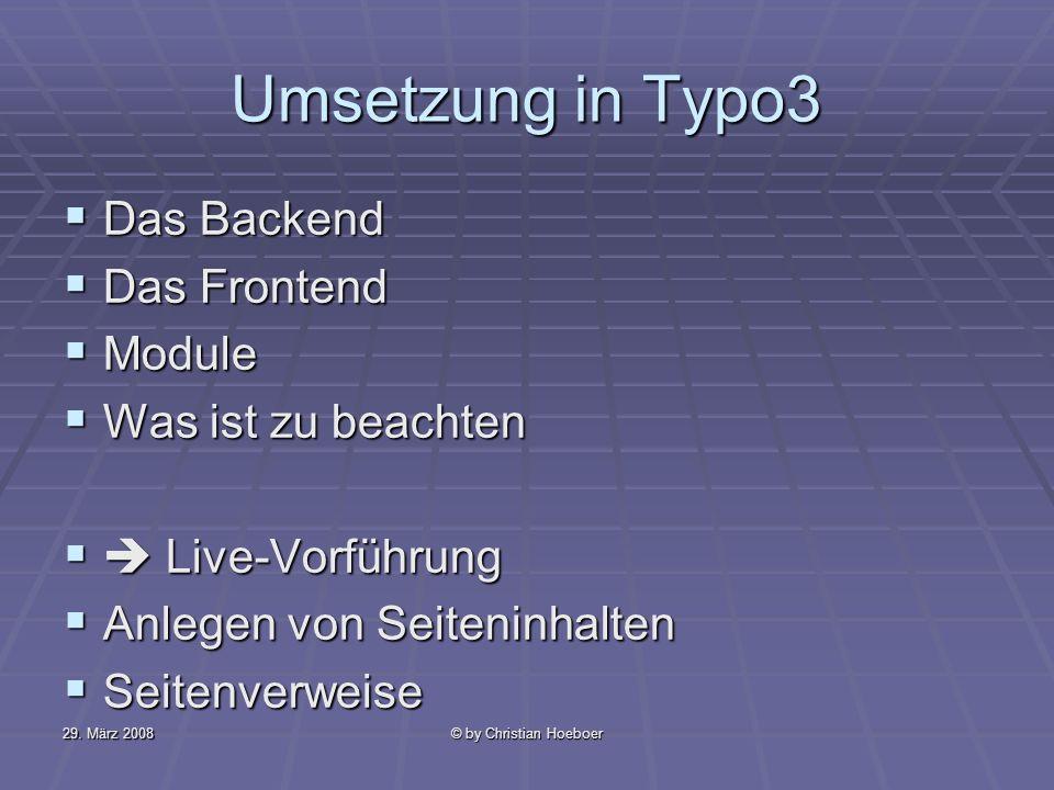 Umsetzung in Typo3 Das Backend Das Frontend Module Was ist zu beachten