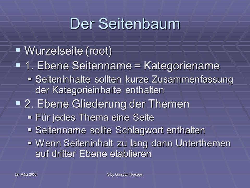 Der Seitenbaum Wurzelseite (root) 1. Ebene Seitenname = Kategoriename