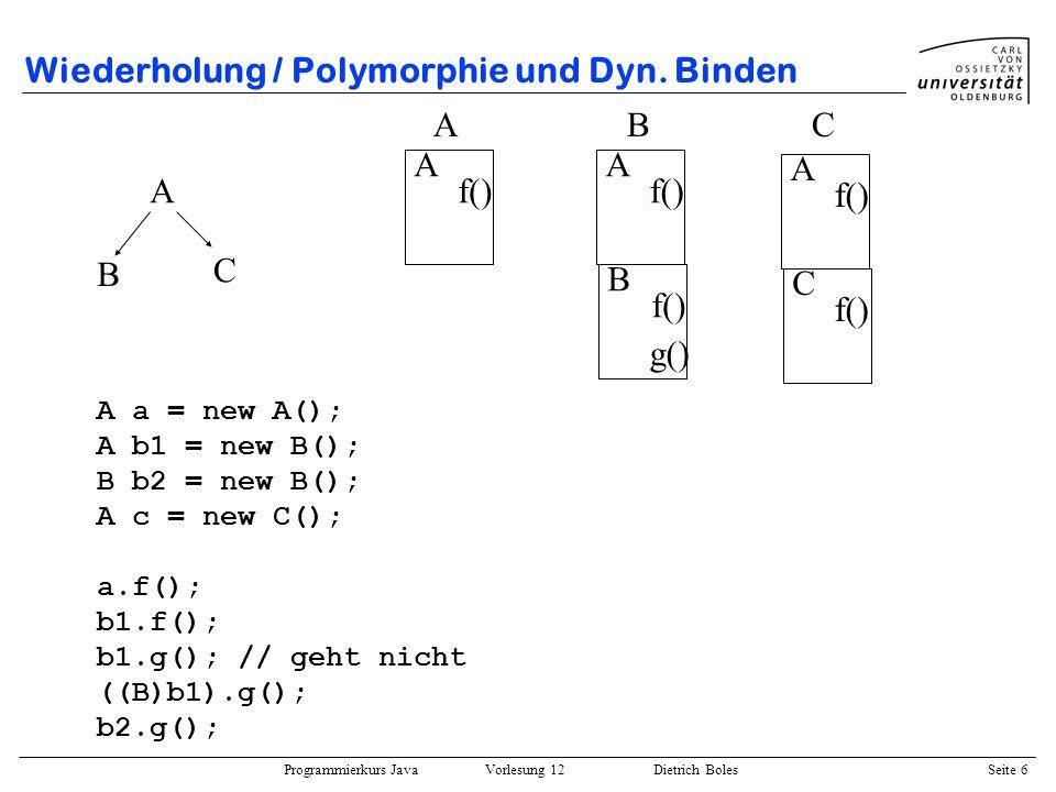 Wiederholung / Polymorphie und Dyn. Binden