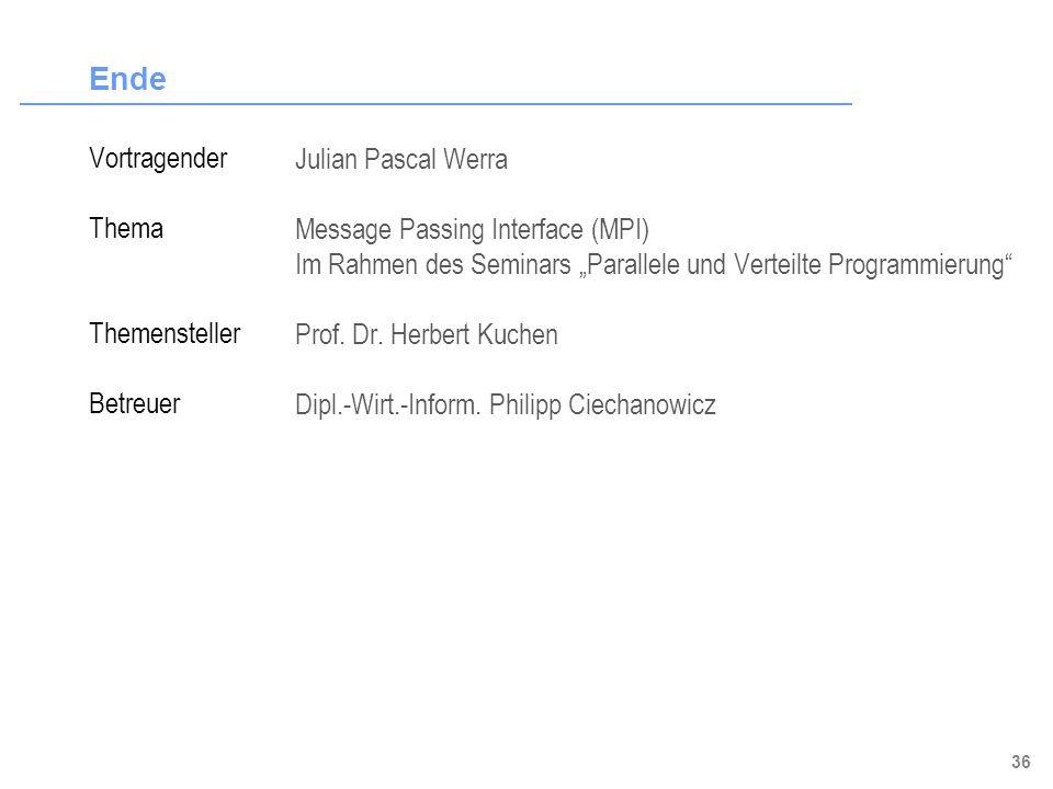 Ende Vortragender Julian Pascal Werra Thema