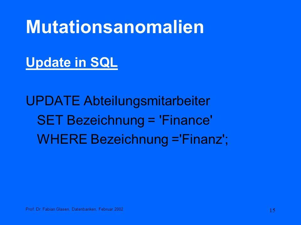 Mutationsanomalien Update in SQL UPDATE Abteilungsmitarbeiter