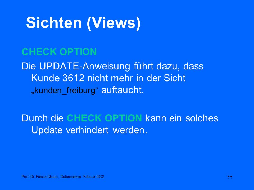 Sichten (Views) CHECK OPTION