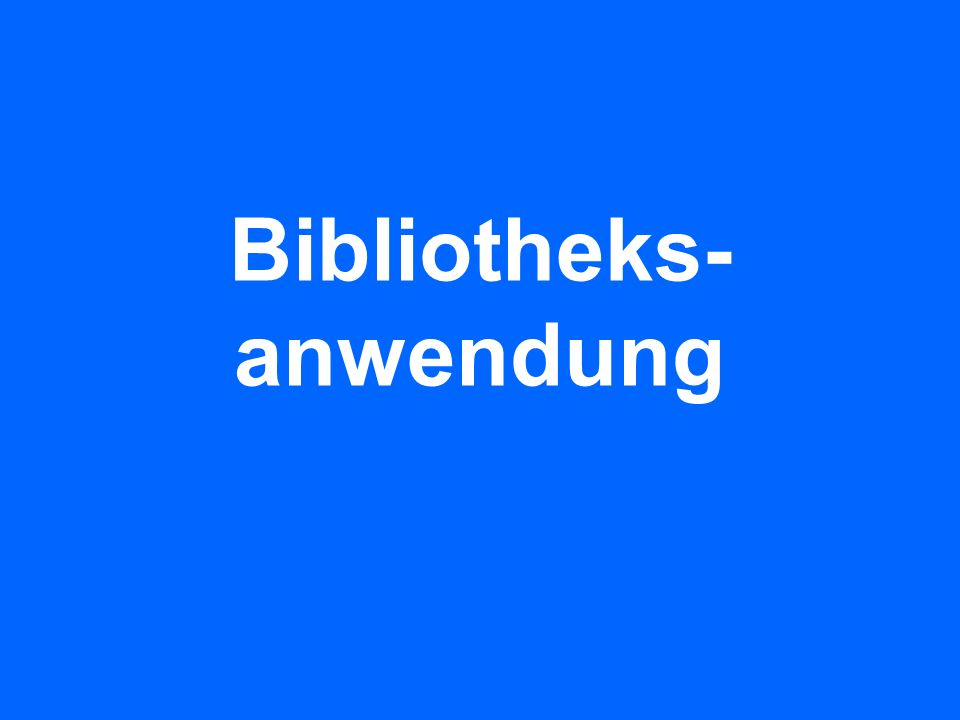Bibliotheks-anwendung