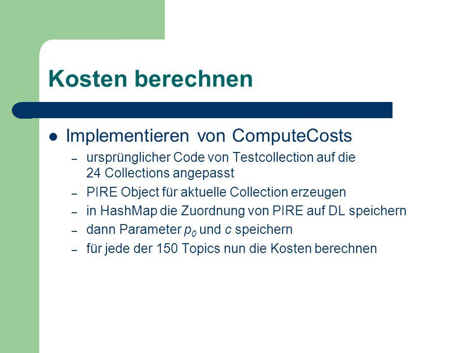 Kosten berechnen Implementieren von ComputeCosts