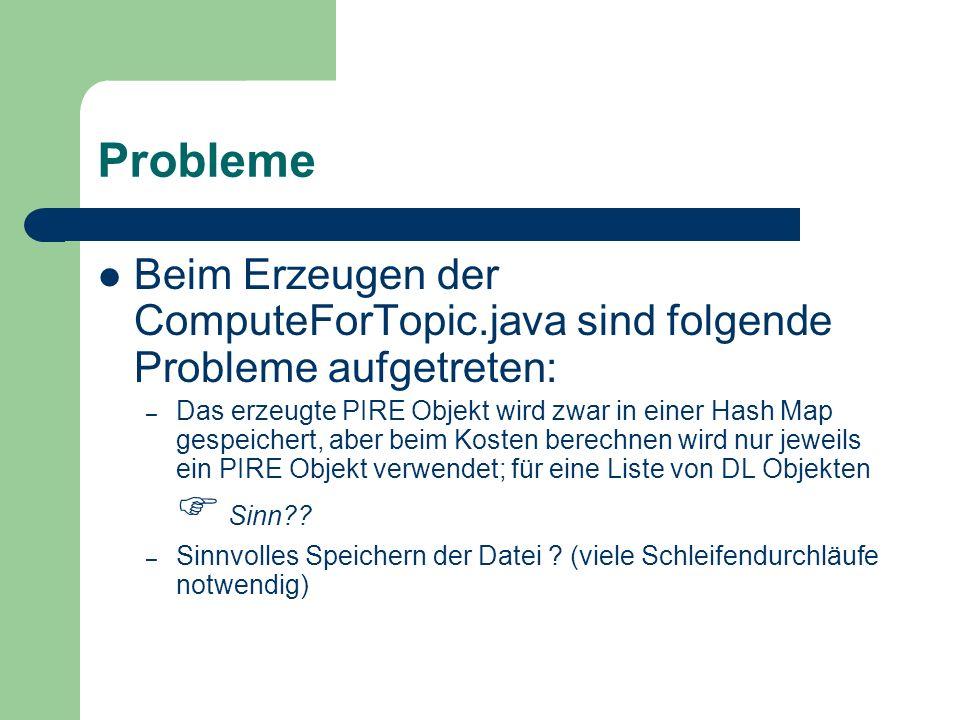 Probleme Beim Erzeugen der ComputeForTopic.java sind folgende Probleme aufgetreten: