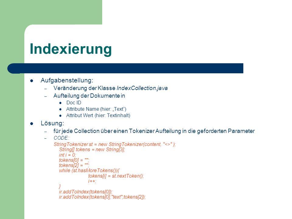 Indexierung Aufgabenstellung: Lösung: