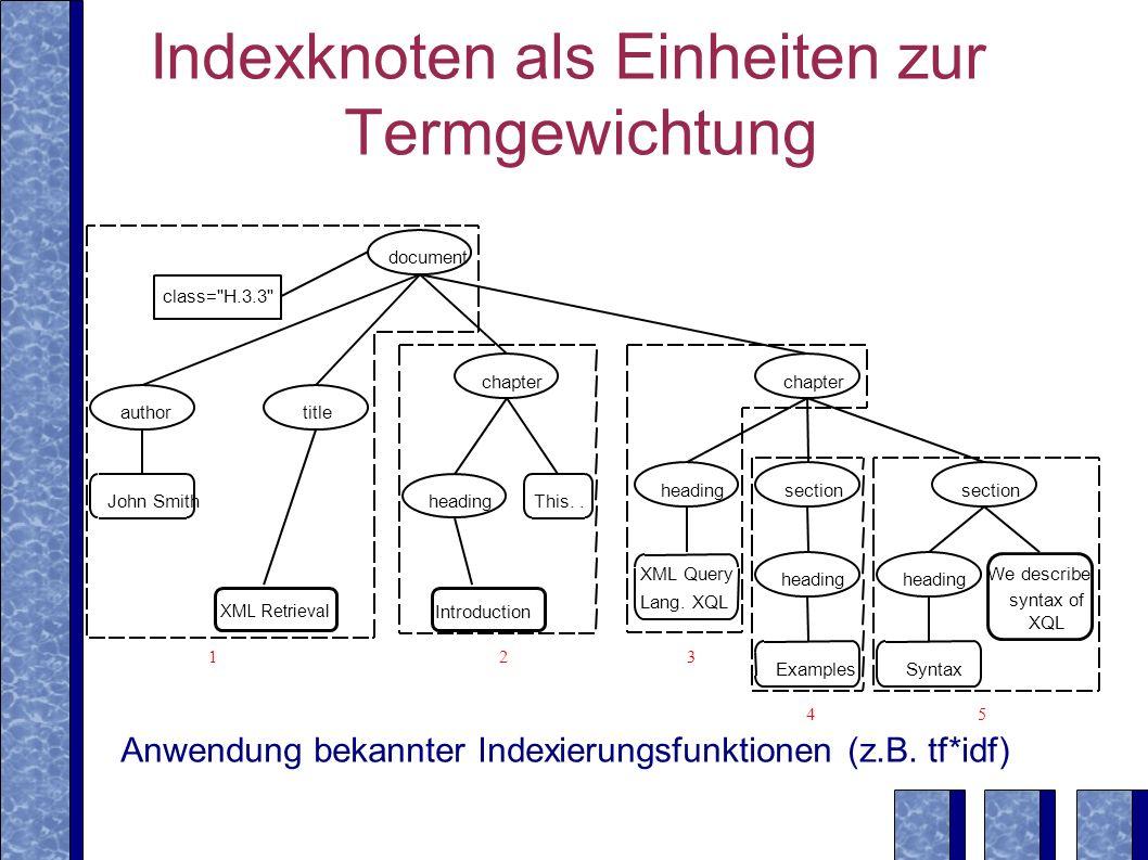 Indexknoten als Einheiten zur Termgewichtung