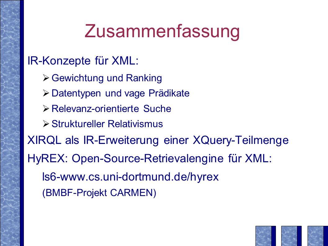 Zusammenfassung IR-Konzepte für XML: