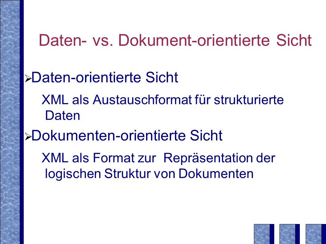 Daten- vs. Dokument-orientierte Sicht