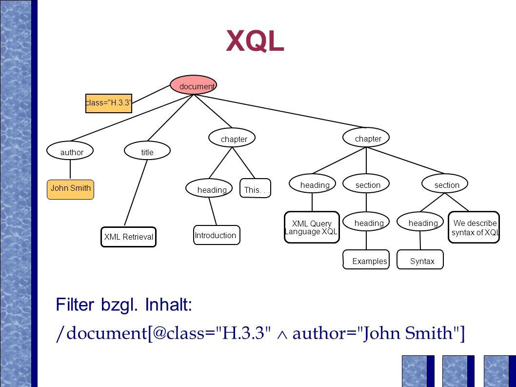 XQL Filter bzgl. Inhalt: