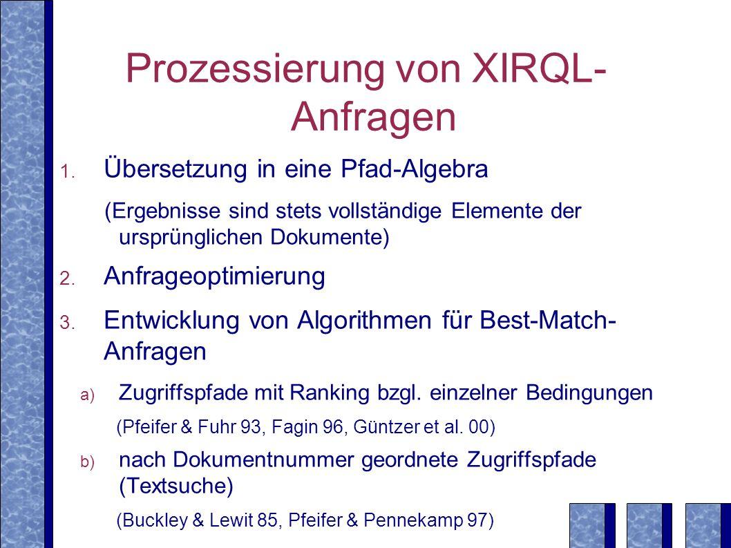 Prozessierung von XIRQL-Anfragen