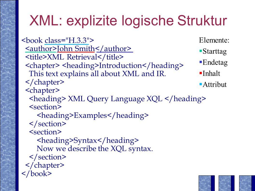 XML: explizite logische Struktur