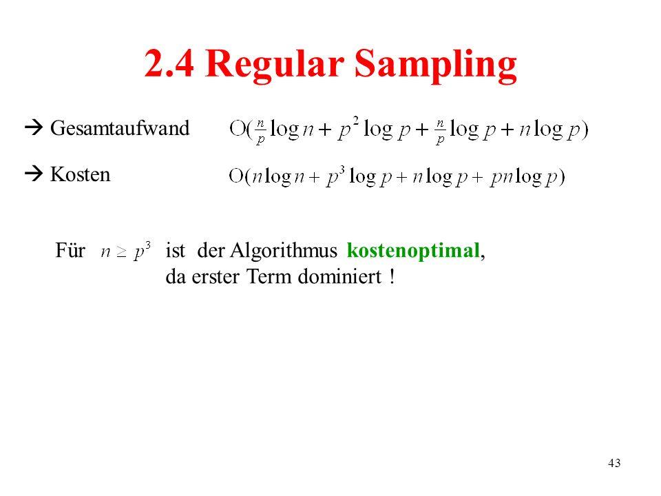 2.4 Regular Sampling  Gesamtaufwand  Kosten Für