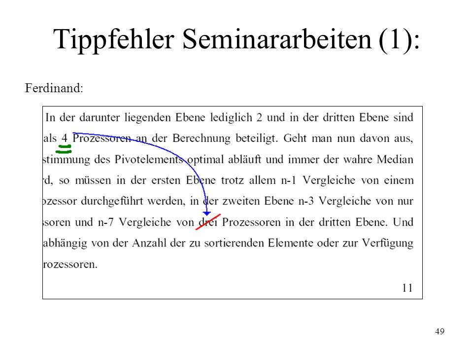 Tippfehler Seminararbeiten (1):