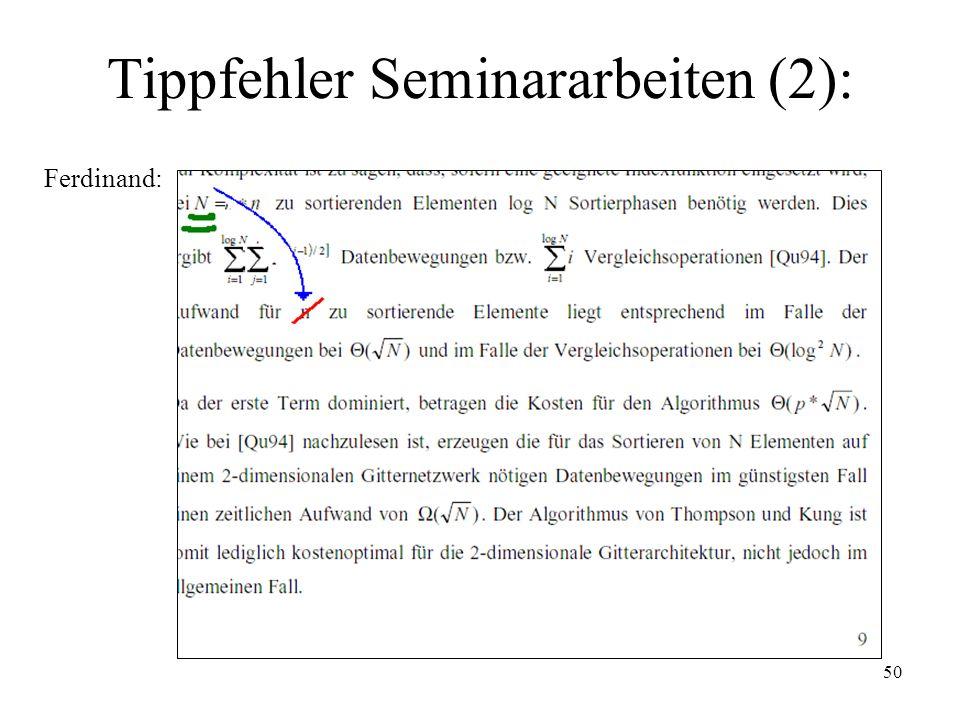 Tippfehler Seminararbeiten (2):