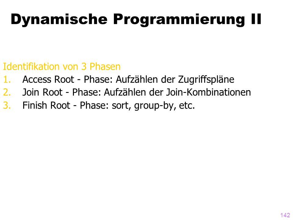 Dynamische Programmierung II